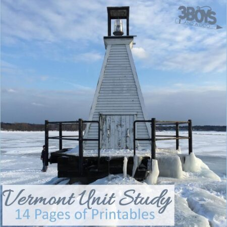 Vermont State Unit Study