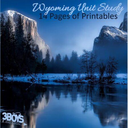 Wyoming State Unit Study