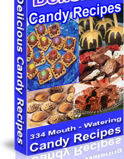Over 300 Delicious Candy Recipes